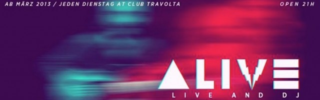 ALIVE @ Club Travolta